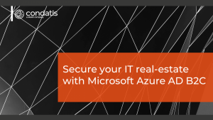 Secure your IT real-estate with Microsoft Azure AD B2C